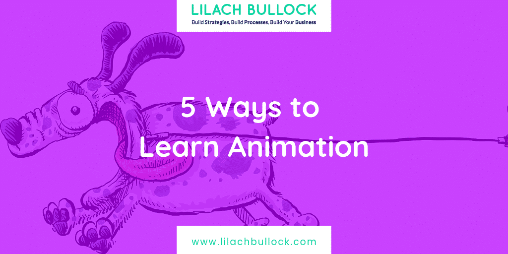 5 Ways to Learn Animation