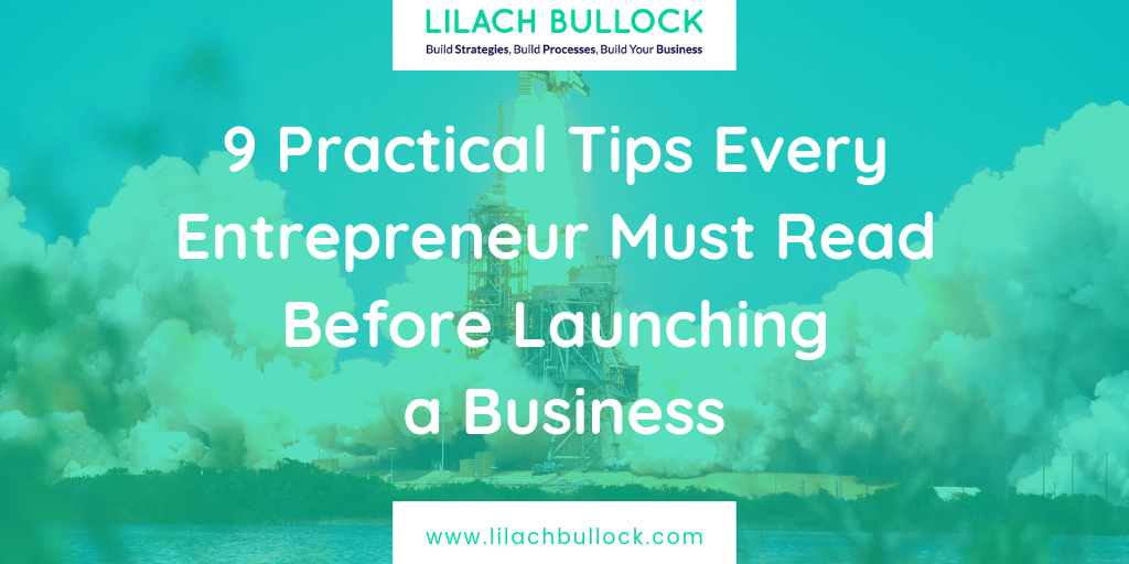 9 Practical Tips Every Entrepreneur Must Read Before Launching a Business