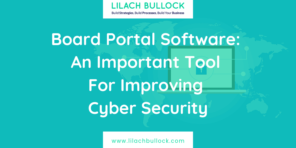 Board Portal Software: An Important Tool For Improving Cyber Security