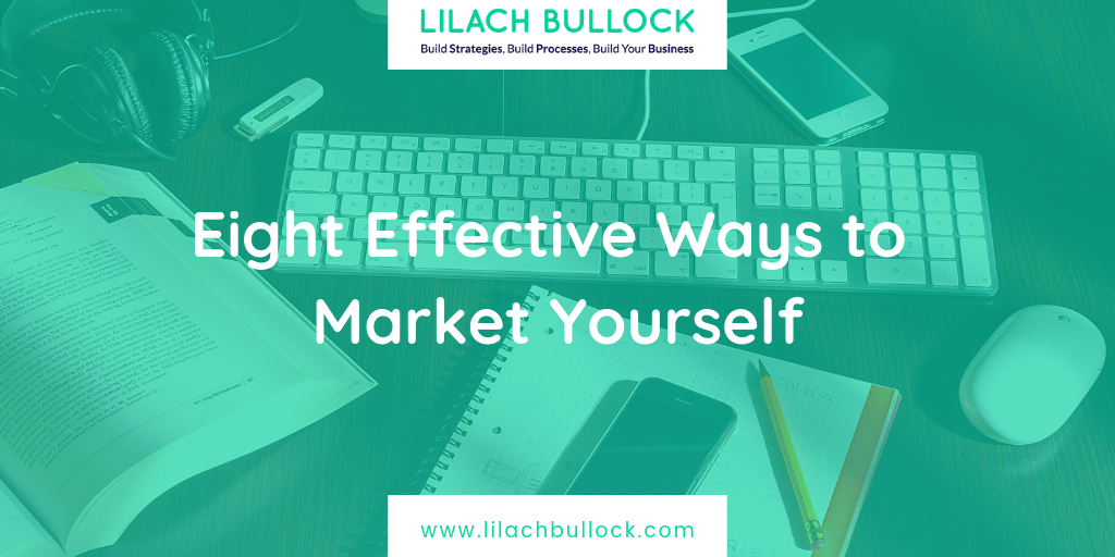 Eight Effective Ways to Market Yourself