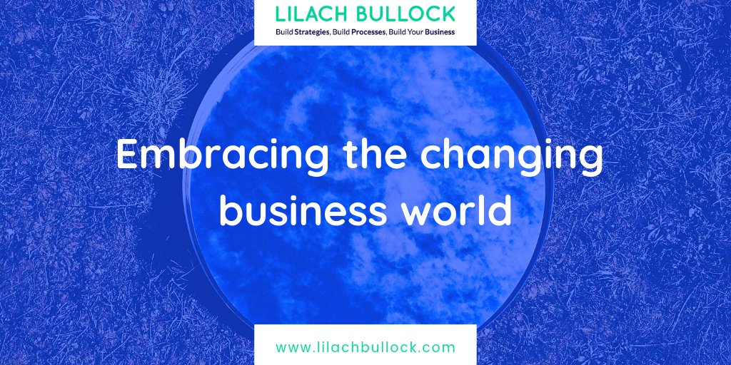 Embracing the changing business world