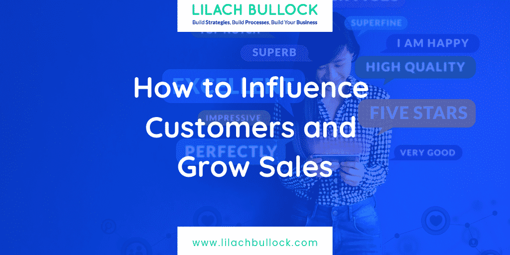 How to Influence Customers and Grow Sales
