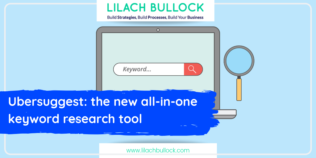 Ubersuggest: the new all-in-one keyword research tool