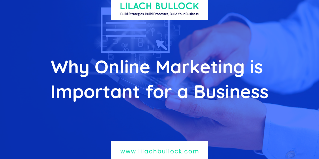 Why Online Marketing is Important for a Business