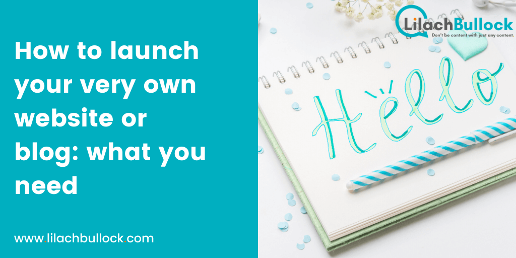 How to launch your very own website or blog what you need