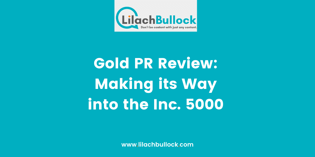 Gold PR Review Making its Way into the Inc. 5000
