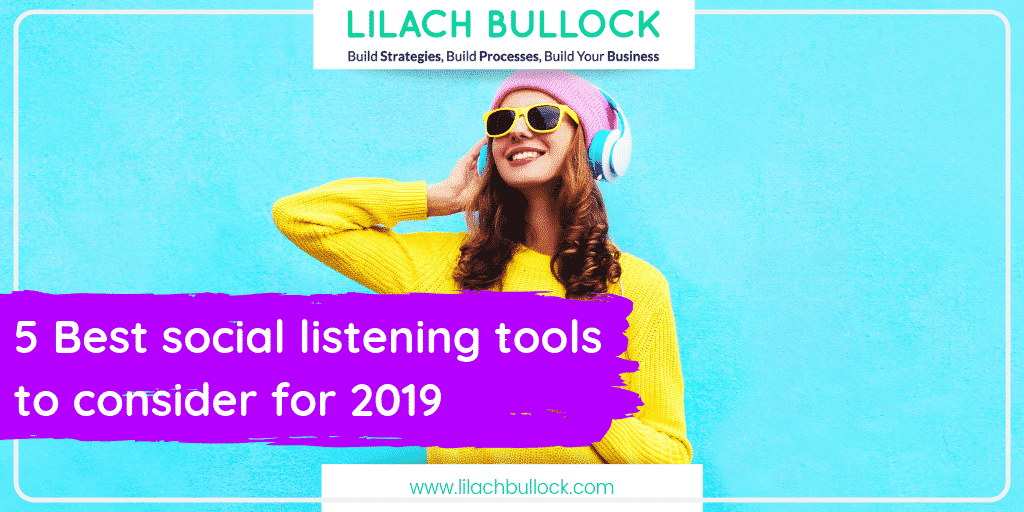 5 Best social listening tools to consider for 2019