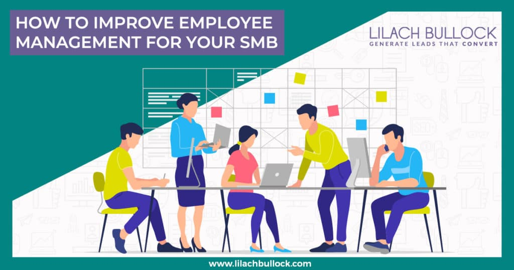 How to improve employee management for your SMB