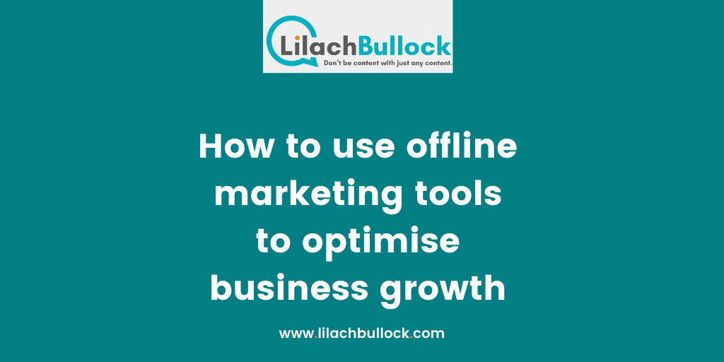 How to use offline marketing tools to optimise business growth