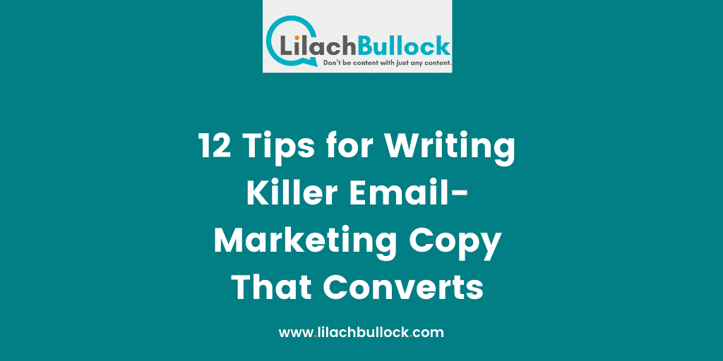 12 Tips for Writing Killer Email-Marketing Copy That Converts