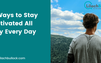 9 Ways to Stay Motivated All Day Every Day