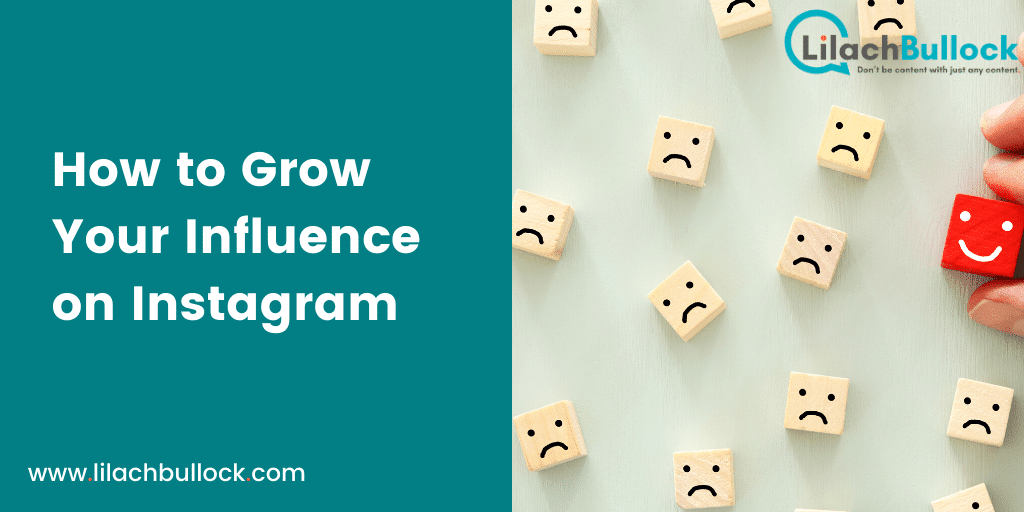 How to Grow Your Influence on Instagram