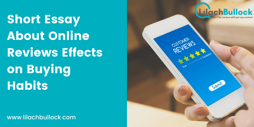 Short Essay About Online Reviews Effects on Buying Habits