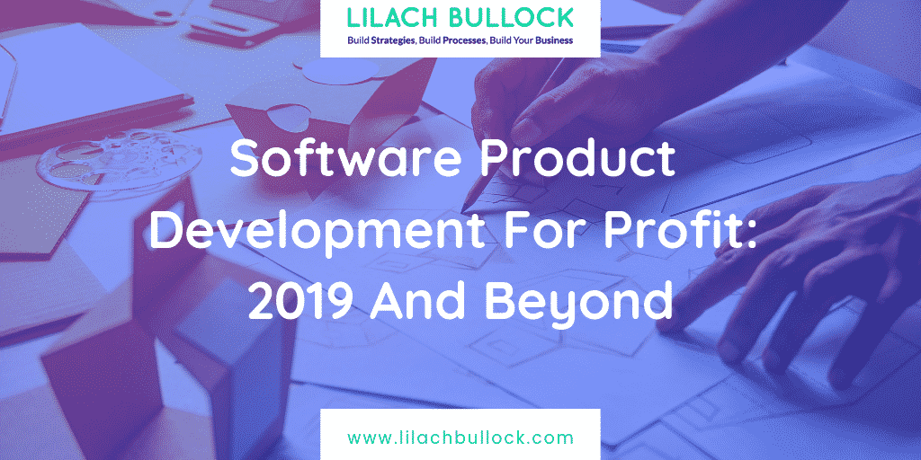 Software Product Development For Profit_ 2019 And Beyond