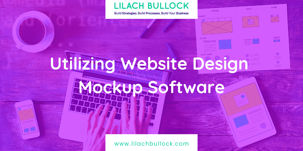 Utilizing Website Design Mockup Software