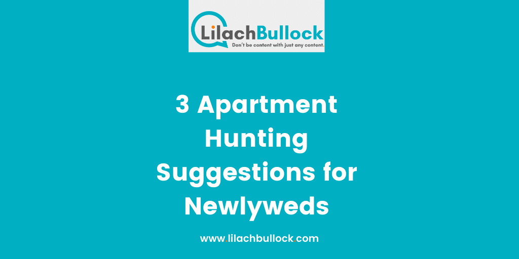 3 Apartment Hunting Suggestions for Newlyweds
