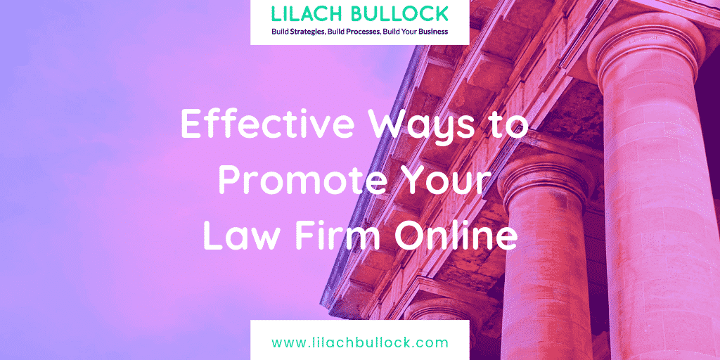 Effective Ways to Promote Your Law Firm Online