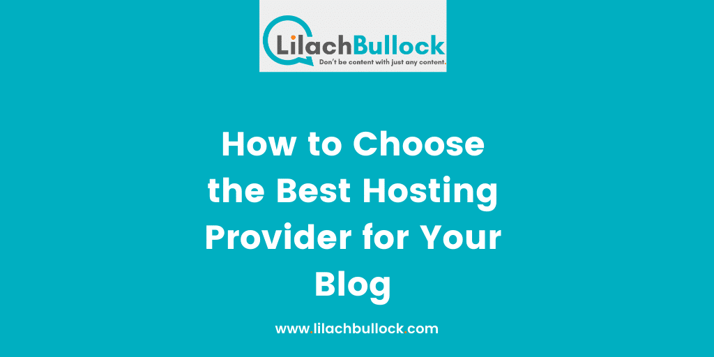 How to Choose the Best Hosting Provider for Your Blog