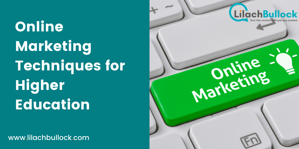 Online Marketing Techniques for Higher Education
