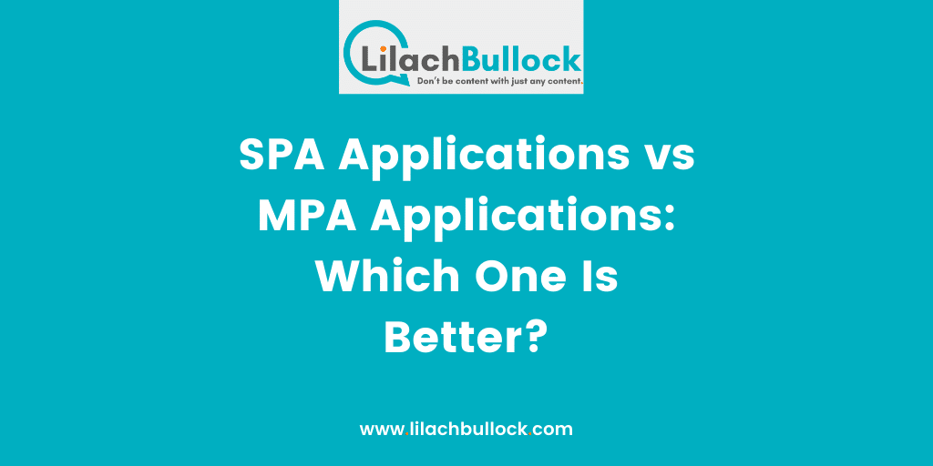 SPA Applications vs MPA Applications Which One Is Better