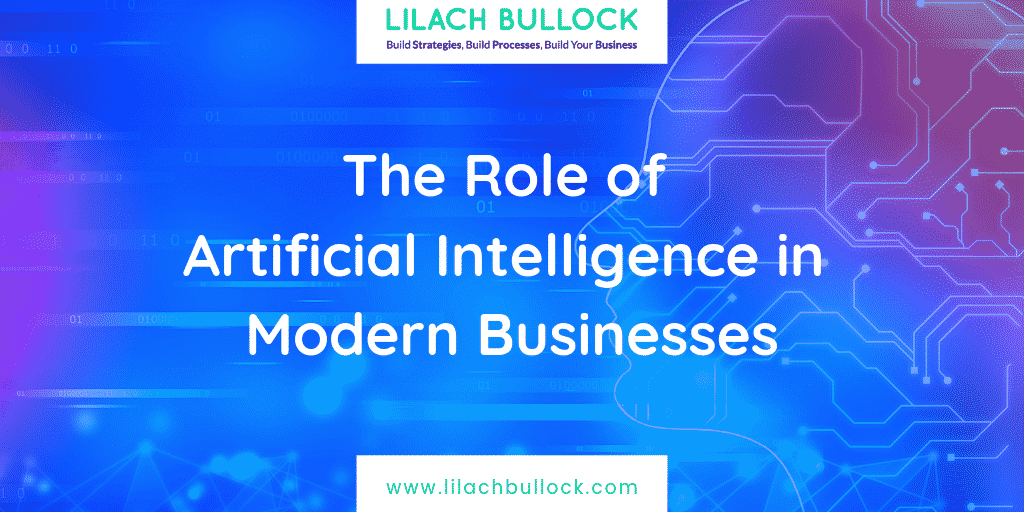 The Role of Artificial Intelligence in Modern Businesses