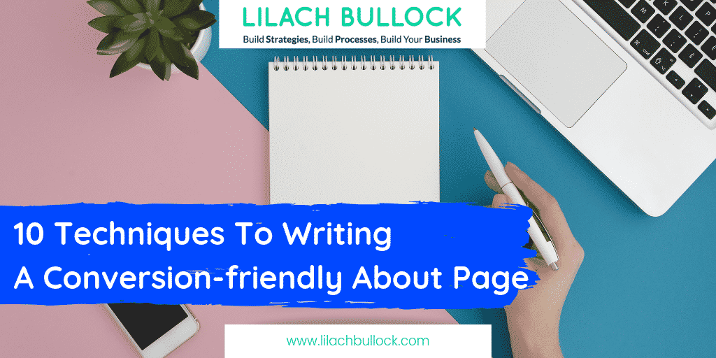 10 Techniques To Writing A Conversion-friendly About Page