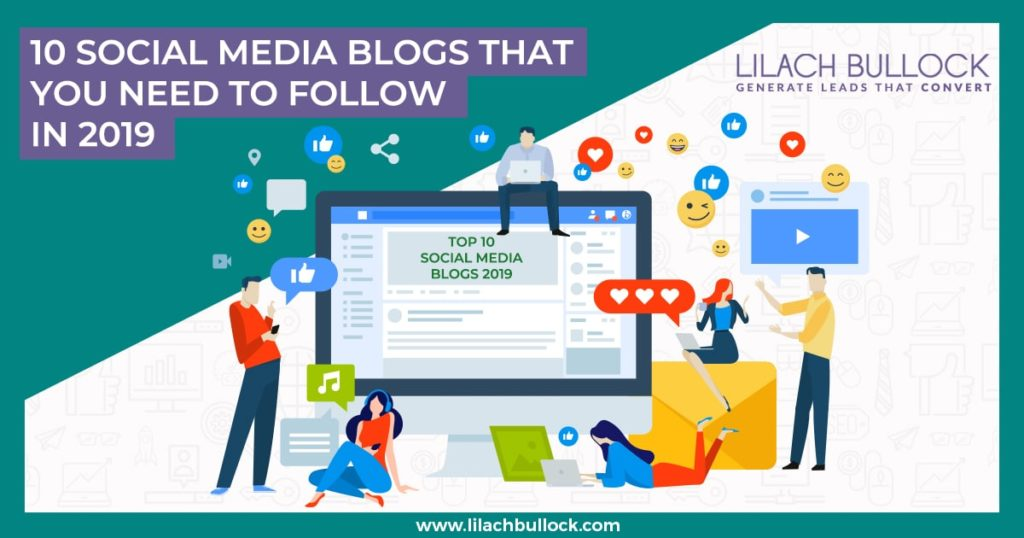 10 Social media blogs that you need to follow in 2019
