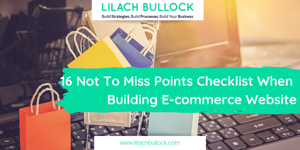 16 Not To Miss Points Checklist When Building E-commerce Website