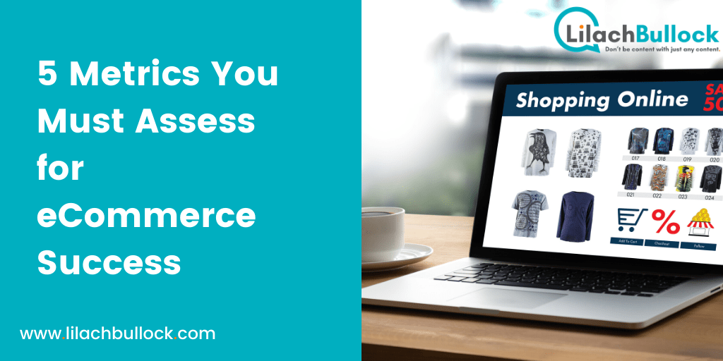 5 Metrics You Must Assess for eCommerce Success-min
