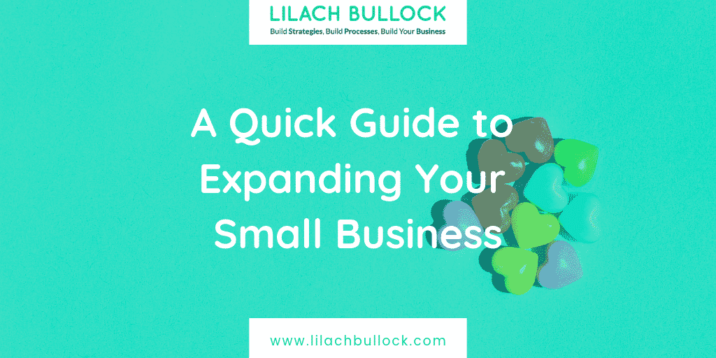 A Quick Guide to Expanding Your Small Business