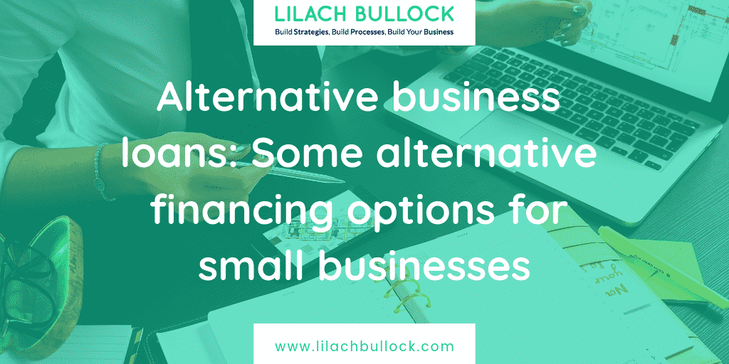 Alternative business loans_ Some alternative financing options for small businesses