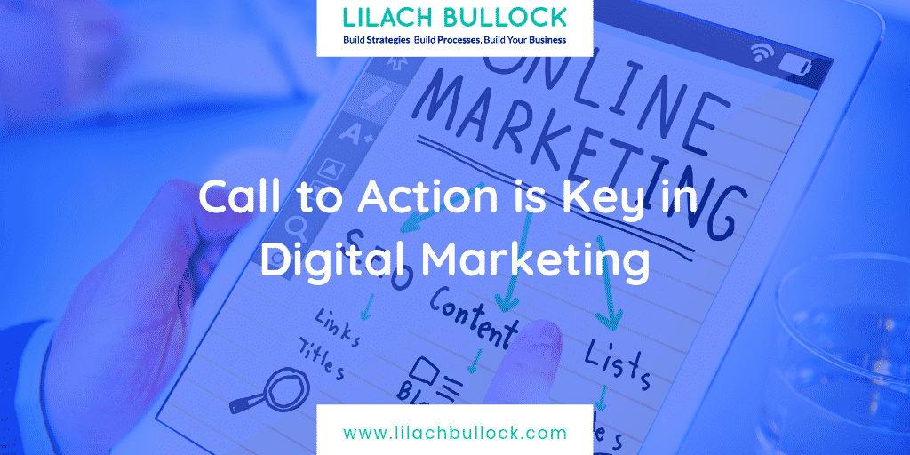 Call to Action is Key in Digital Marketing