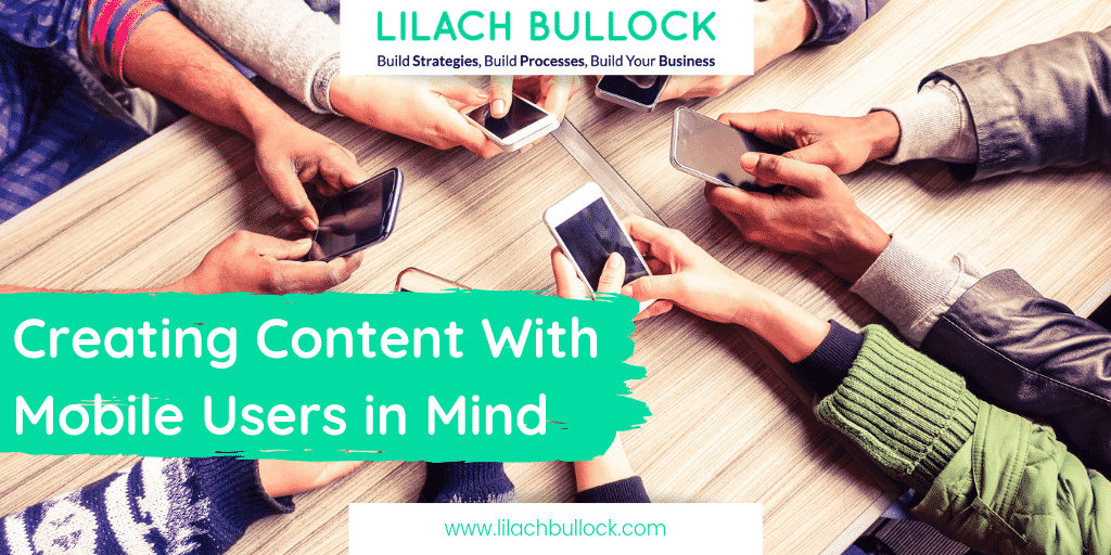 Creating Content With Mobile Users in Mind