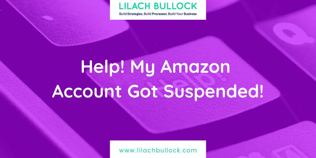 Help! My Amazon Account Got Suspended!