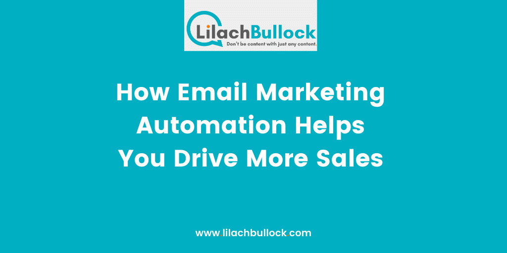 How Email Marketing Automation Helps You Drive More Sales