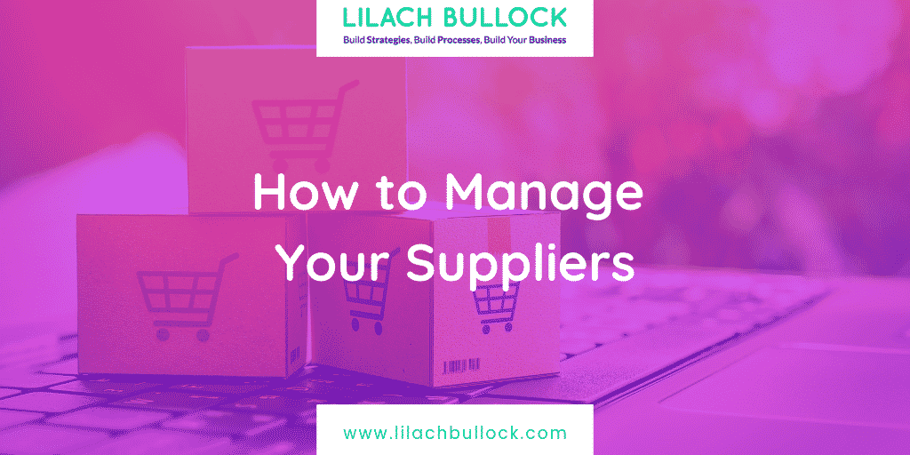 How to Manage Your Suppliers