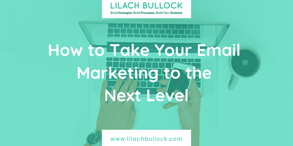 How to Take Your Email Marketing to the Next Level-2