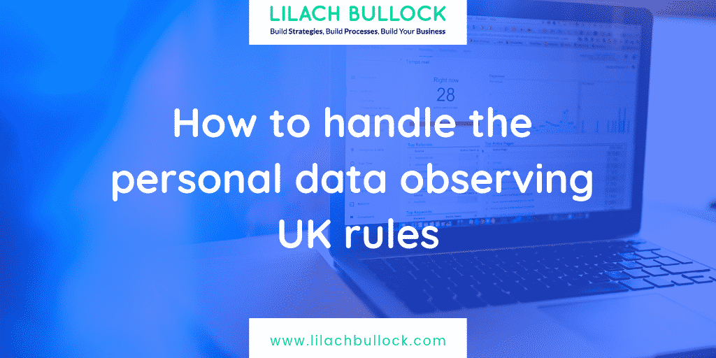 How to handle the personal data observing UK rules