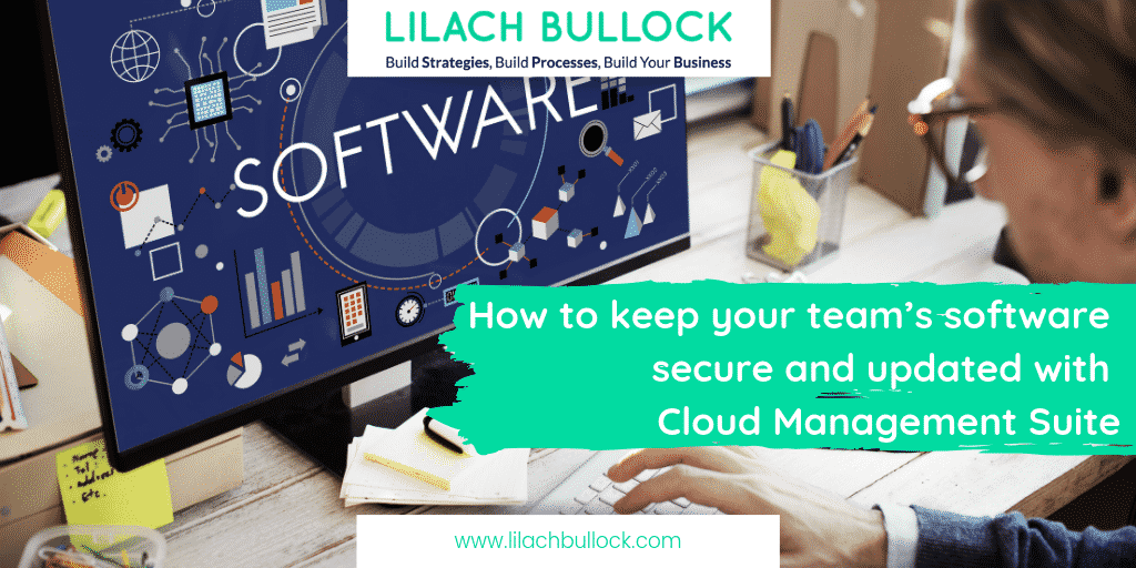 How to keep your team's software secure and updated with Cloud Management Suite