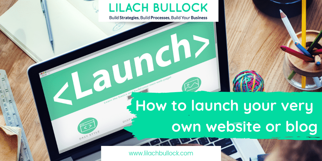 How to launch your very own website or blog