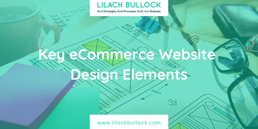 Key eCommerce Website Design Elements