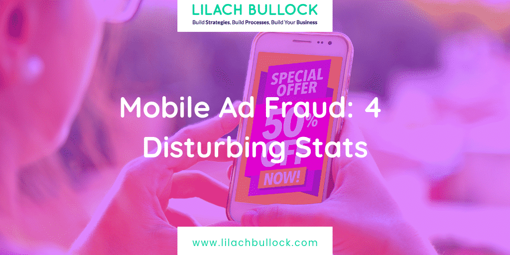 Mobile ad fraud: 4 disturbing stats
