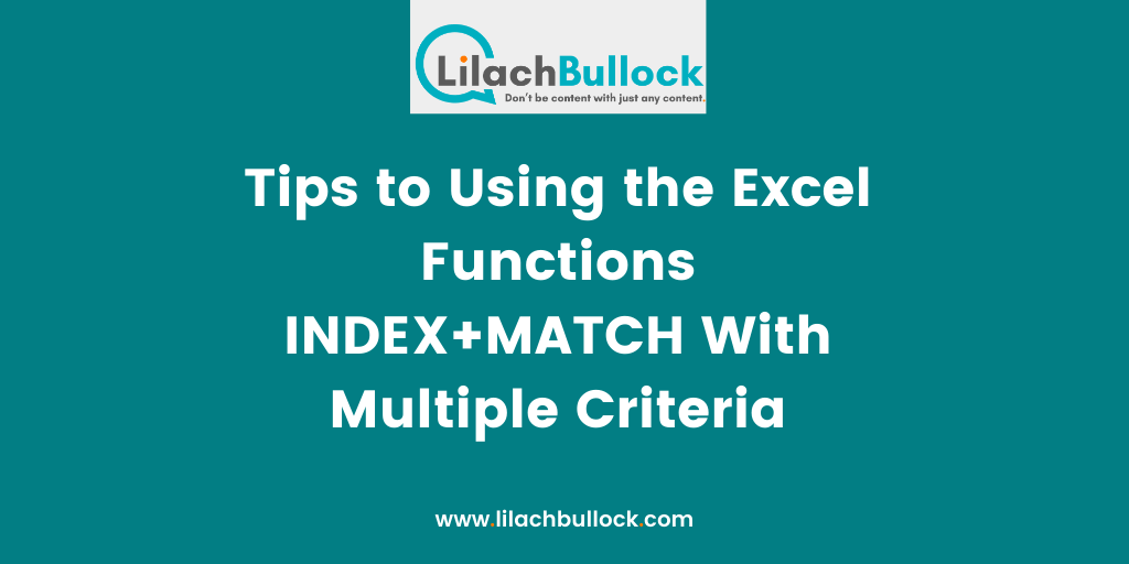 Tips to Using the Excel Functions INDEX+MATCH With Multiple Criteria