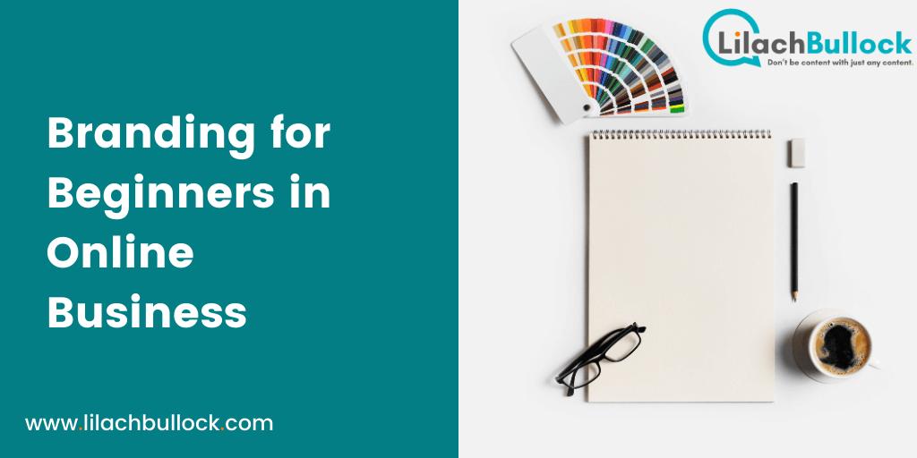 Branding for Beginners in Online Business