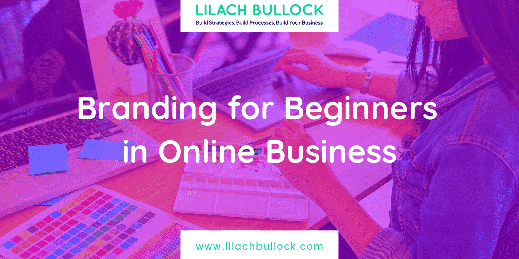 Branding for Beginners in Online Business