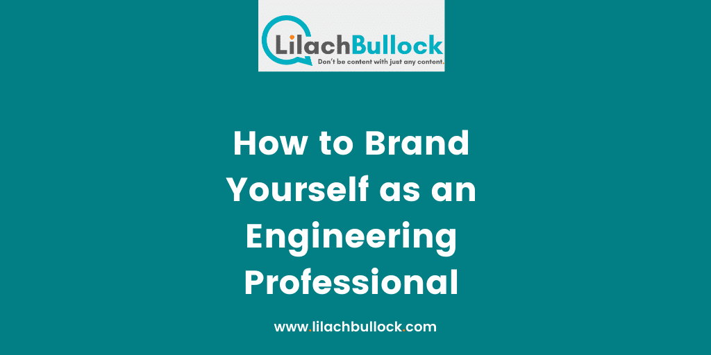 How to Brand Yourself as an Engineering Professional