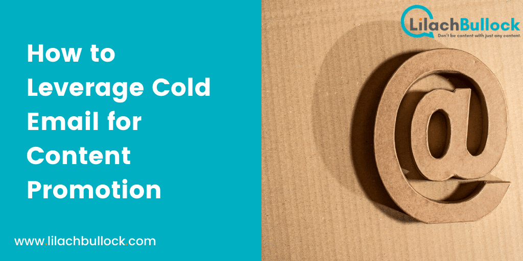 How to Leverage Cold Email for Content Promotion