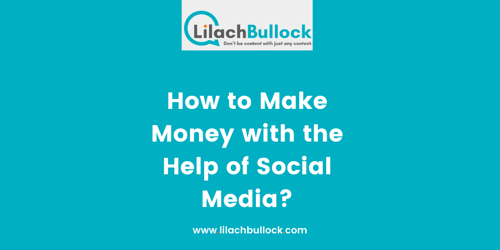 How to Make Money with the Help of Social Media
