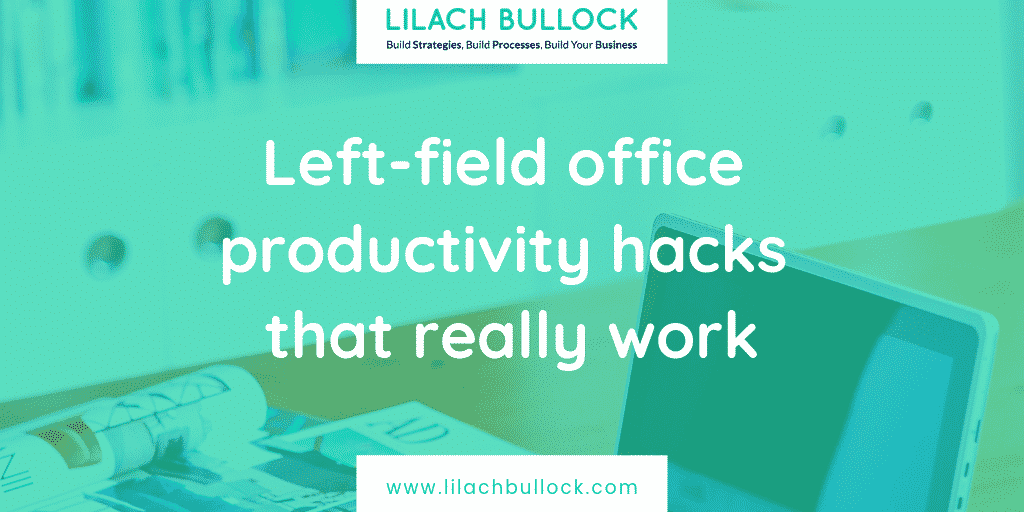 Left-field office productivity hacks that really work