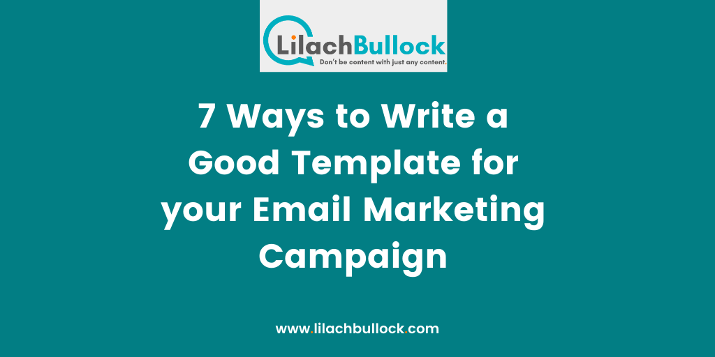7 Ways to Write a Good Template for your Email Marketing Campaign-min